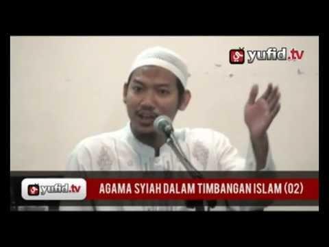Agama Syi'ah dalam Timbangan Islam (Bagian 2)