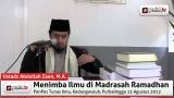 Hikmah Bersekolah di Madrasah Ramadhan