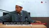 Ceramah Islam: Manhaj Salafy Imam Asy-Syafi'i – Ustadz Abu Ubaidah Yusuf As-Sidawi