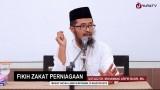 Kajian Ekonomi Islam: Fikih Zakat Perniagaan – Ustadz Dr. Muhammad Arifin Badri, MA.
