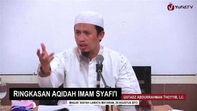 Ringkasan Aqidah Imam Syafi'i – Ustadz Abdurrahman Thoyyib, Lc.