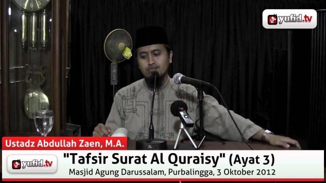 Tafsir Al-Quran Surat Al-Quraisy (Ayat 3)
