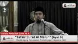 Tafsir Surat Al-Ma'un (Ayat 6 – Bagian 1)