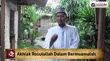 Tausiyah Agama Islam: Akhlak Rasulullah Dalam Bermuamalah