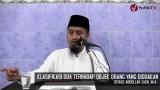Klasifikasi Doa Terhadap Objek Yang Didoakan – Ustadz Abdullah Zaen, MA