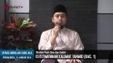 Keistimewaan Kalimat Tahmid – Ustadz Abdullah Zaen, MA