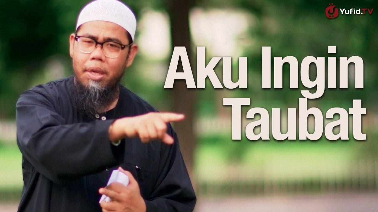 Jalan Taubat Seorang Hamba – Ustadz Zainal Abidin, Lc. – Yufid.TV