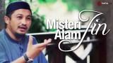 Misteri Alam Jin, Kesurupan Jin dan Ruqyah Syar'iyyah – Ustadz Abdullah Taslim, MA
