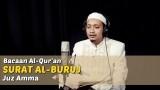 Bacaan Al Quran Riwayat Hafs – Surat Al Buruj – Oleh Ustadz M. Ulin Nuha