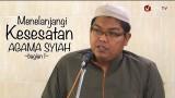 Menelanjangi Kesesatan Agama Syiah (Bagian 1) – Ustadz Firanda Andirja