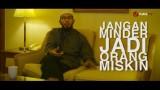Motivasi Islami: Jangan Minder Jadi Orang Miskin – Ustadz Nuzul Zikri, Lc