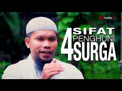 4 Sifat Penghuni Surga – Ustadz Muhammad Qasim Muhajir, Lc