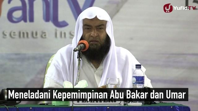 Meneladani Kepemimpinan Abu Bakar dan Umar – Syeikh Ali Hasan Al Halabi