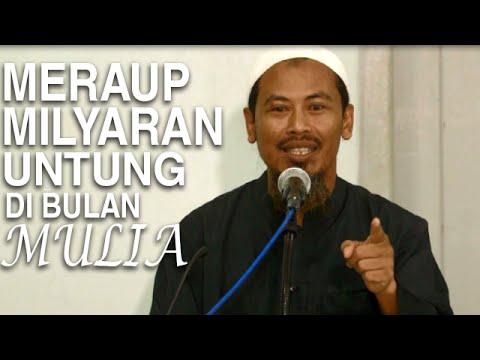 Meraup Milyaran Untung Dibulan Mulia – Ustadz Ahmad MZ