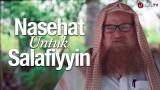 Nasihat Ulama: Nasehat untuk Salafiyyin – Syaikh Dr. Muhammad bin Musa alu Nashr