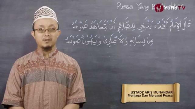 Tausiyah Ramadhan 11: Menjaga Dan Merawat Puasa – Ustadz Aris Munandar