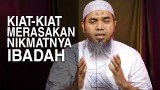 Tausiyah Ramadhan 13: Kiat-Kiat Merasakan Nikmat Ibadah – Ustadz Afifi Abdul Wadud