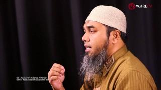 Serial Aqidah Islam (50): Empat Kaidah Dalam Syirik Wasilah – Ustadz Afifi Abdul Wadud