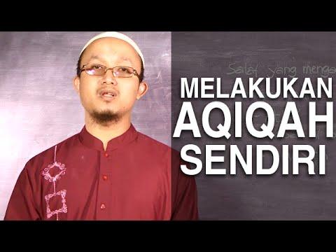 Serial Kajian Anak (28): Men-aqiqahi Diri Sendiri – Ustadz Aris Munandar