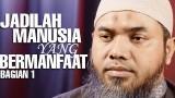 Serial Wasiat Nabi (27): Jadilah Manusia Yang Bermanfaat Bagian 1 – Ustadz Afifi Abdul Wadud