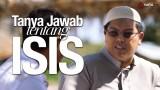 Tanya Jawab Tentang ISIS dan Khilafah Islamiyah (Daulah Islam Irak dan Syam)