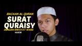 Bacaan Al Quran Riwayat Wars – Surat 106 Quraisy – Oleh Ustadz Abdurrahim