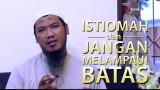 Istiqomahlah dan Jangan Melampaui Batas – Ustadz Arief Budiman, Lc.