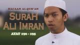 Murattal Bacaan Al-Qur'an: Ali Imran (190 – 195) Ustadz Abdurrahim