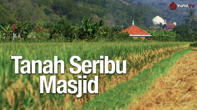 Pesona Indonesia: Tanah Seribu Masjid – Documentary Movie