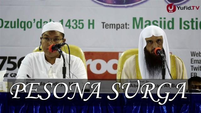 Pesona Surga – Syeikh Prof Dr Abdurrazzaq bin Abdul Muhsin Al Badr