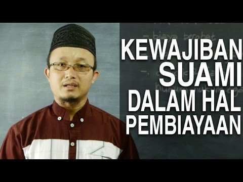 Serial Fikih Keluarga (37): Kewajiban Suami Dalam Membiayai Istri – Ustadz Aris Munandar
