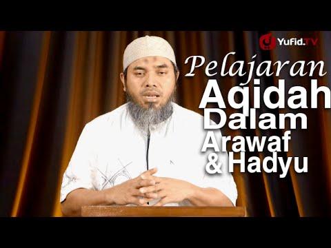 Serial Haji Dan Qurban 03: Pelajaran Aqidah Pada Arafah dan Hadyu – Ustadz Afifi Abdul Wadud