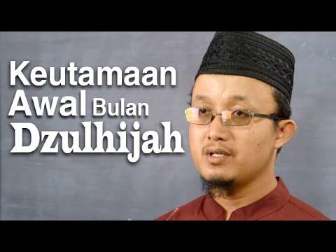 Serial Haji Dan Qurban 11: Keutamaan Awal Dzulhijah – Ustadz Aris Munandar