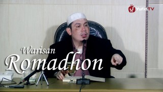 Warisan Romadhon – Ustadz Ahmad Zainuddin, Lc.