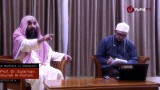 Ceramah Singkah Ulama (Talk Show): Wasiat Emas Rasulullah – Syaikh Prof. Dr. Sulaiman Ar-Ruhaili