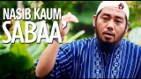 Ceramah Singkat: Nasib Kaum Saba – Ustadz Abu Fairuz, Lc