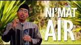 Ceramah Singkat: Nikmat Air – Ustadz Abu Ya'la Kurnaedi, Lc