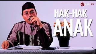 Hak-Hak Anak – Ustadz Abu Ya'la Kurnaedi, Lc