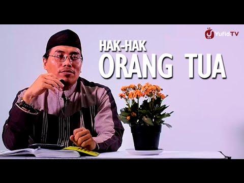 Hak-Hak Orang Tua – Ustadz Abu Ya'la Kurnaedi, Lc