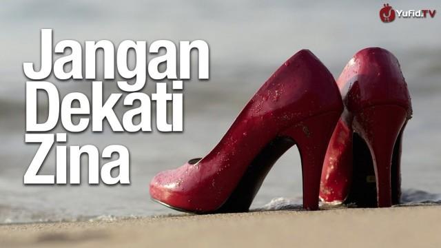 Jangan Dekati Zina – Essay Film Islami