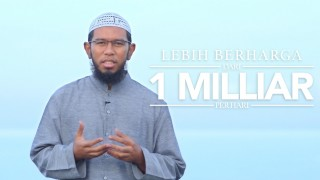 Lebih Berharga dari 1 Milliar per Hari – Ustadz Muhammad Nuzul Zikri, Lc.