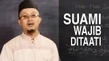 Serial Fikih Keluarga (43): Wajibnya Suami Ditaati – Ustadz Aris Munandar