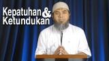 Serial Haji Dan Qurban 09: Kepatuhan Dan Ketundukan – Ustadz Afifi Abdul Wadud