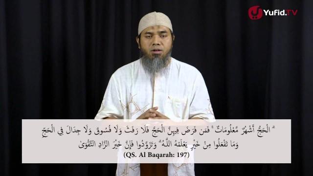 Serial Haji Dan Qurban 20: Haji Dan Peningkatan Amal – Ustadz Afifi Abdul Wadud
