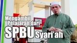 SPBU Syari'ah – Ustadz Ahmad Zainuddin, Lc