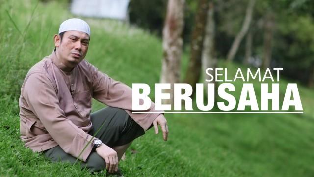 Video Motivasi: Selamat Berusaha – Ustadz Ahmad Zainuddin, Lc.