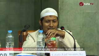 Ceramah Remaja Islam: Kupersiapkan Malam Pertamaku di Alam Kubur (2) – Ustadz Zaid Susanto