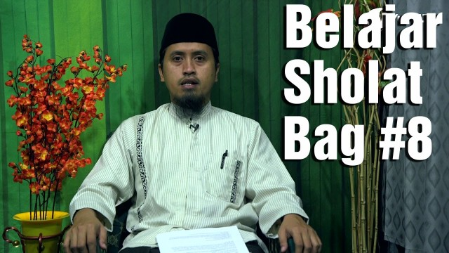 Kajian Fiqih: Belajar Sholat Bagian 8 – Bacaan Basmalah – Ustadz Abdullah Zaen, MA