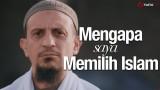 Mengapa Saya Memilih Islam – Ustadz Salim Muhdor, Lc.