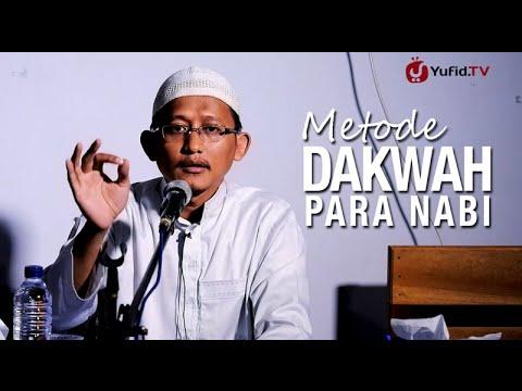 Metode Dakwah Para Nabi – Ustadz Badru Salam, Lc